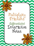 Multiplying Fractions, Mixed Numbers, & Models Differentiated Interactive Notes