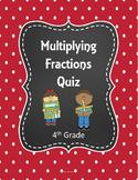 Multiplying Fractions Quiz