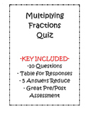 Multiplying Fractions Quiz - Key Included