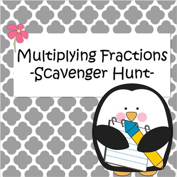 Multiplying Fractions - Scavenger Hunt