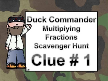 Multiplying Fractions Scavenger Hunt Activity - Duck Dynasty Theme