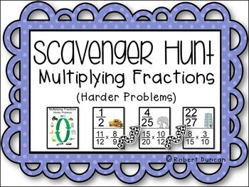Multiplying Fractions - Scavenger Hunt (Harder Problems)