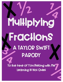 Multiplying Fractions (Taylor Swift Parody of You Belong with Me) (Lyrics Wrkst)