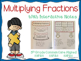 Multiplying Fractions Unit (5th Grade CC Aligned)