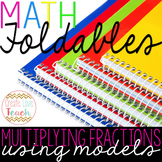 Multiplying Fractions Using Models Foldable