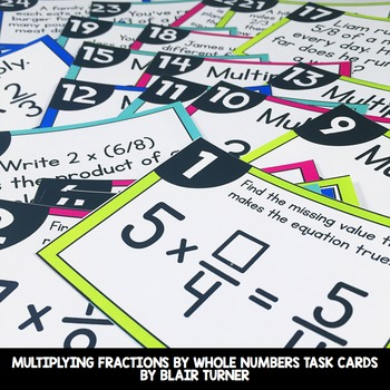 Multiplying Fractions & Whole Numbers Task Cards: 4th Grad