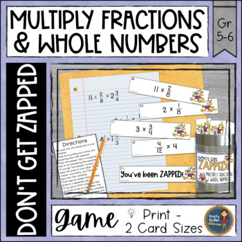 Multiplying Fractions by Whole Numbers Don't Get ZAPPED Math Game