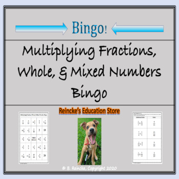 Multiplying Fractions, Whole, and Mixed Numbers Bingo (30