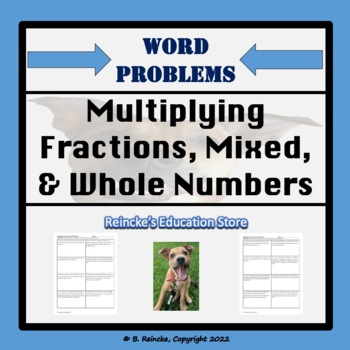 Multiplying Fractions, Whole, and Mixed Numbers Word Problems (7 worksheets)