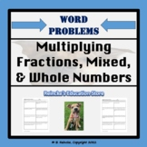 Multiplying Fractions, Whole, and Mixed Numbers Word Probl