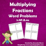 Multiplying Fractions Word Problems 5.NF.B.4a
