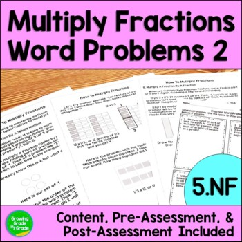 5th Grade Word Problems: Multiplying Fractions Pack 2  5.NF