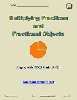 Multiplying Fractions and Fractional Objects - 5.NF.4