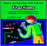 Multiplying Fractions and Mixed Numbers:  5.NF.5-6