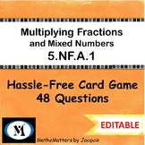 Multiplying Fractions and Mixed Numbers 5.NF.A.1  {EDITABLE} 48 Questions GAME