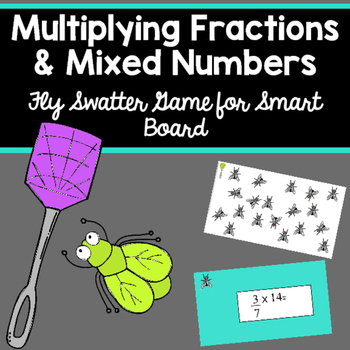 Multiplying Fractions and Mixed Numbers Fly Swatter Game