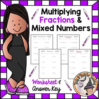Multiplying Fractions and Mixed Numbers Worksheet with ANSWER KEY Multiply