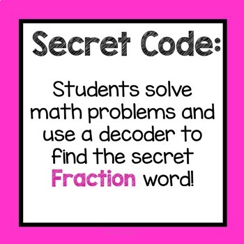 Multiplying Fractions by Whole Numbers 4th Grade Secret Code Common Core