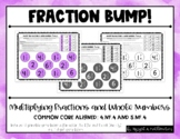 Multiplying Fractions and Whole Numbers BUMP!