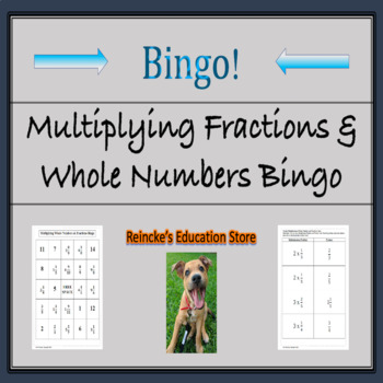 Multiplying Fractions and Whole Numbers Bingo (30 pre-made