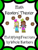 Multiplying Fractions and Whole Numbers Readers' Theater