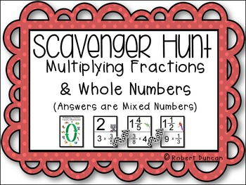 Multiplying Fractions and Whole Numbers Scavenger Hunt - M