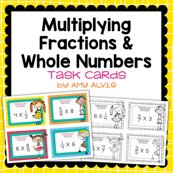 Fraction Task Cards - Multiplying Fractions and Whole Numb