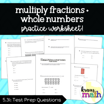 Multiplying Fractions and Whole Numbers: Word Problems (GRADE 5)