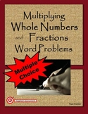Multiplying Fractions and Whole Numbers Word Problems Mult