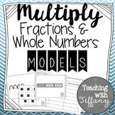 Multiplying Fractions and Whole Numbers with Models Matchi