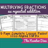 Multiplying Fractions as Repeated Addition, Lesson & Quiz (4.NF.4, 5.NF.6)
