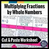 Multiplying Fractions by Whole Numbers Cut and Paste Works