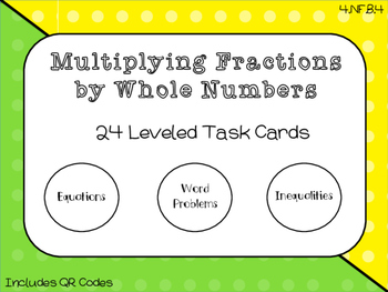 Multiplying Fractions by Whole Numbers Leveled Task Cards
