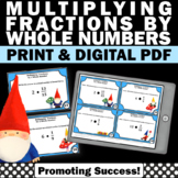 Multiplying Fractions by Whole Numbers, 5th Grade Fraction Task Cards & Games