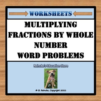 math worksheet : multiplying fractions by whole numbers word problems 3 worksheets  : Multiplying Fractions And Whole Numbers Worksheet