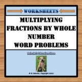 Multiplying Fractions by Whole Numbers Word Problems (3 worksheets)
