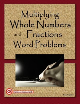 Multiplying Fractions by Whole Numbers Word Problems