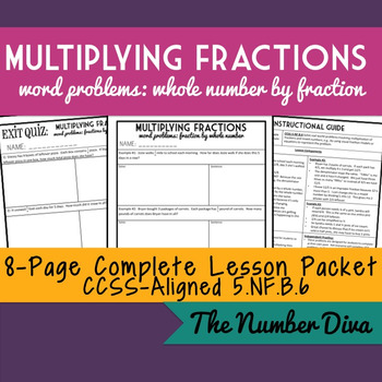 Multiplying Fractions by Whole Numbers, Word Problems, 8-Page Packet + Quiz