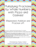 Multiplying Fractions by Whole Numbers with Pizza and Cookies