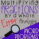 Multiplying Fractions by a Whole Number: Error Analysis Word Problems