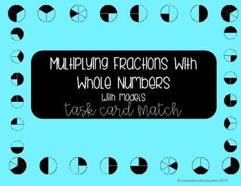 Multiplying Fractions by a Whole Number - Task Card