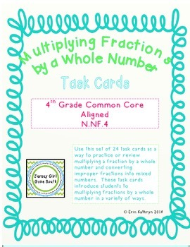 Multiplying Fractions by a Whole Number Task Cards- Set of 24