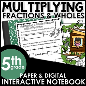 Multiplying Fractions by Whole Numbers Interactive Notebook Set