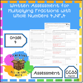 Multiplying Fractions with Whole Numbers - Written Assessment (4.NF.4)