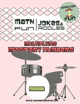 Multiplying Imaginary Numbers FUNsheet