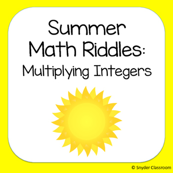 Summer Multiplying Integers Math Riddles