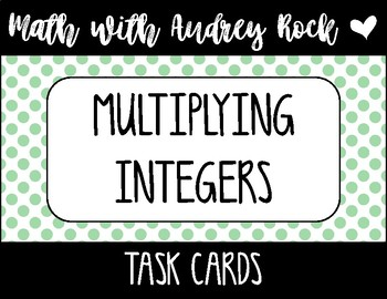 Multiplying Integers 7th Grade Math Task Cards