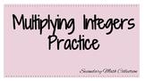 Multiplying Integers Practice - Worksheet -