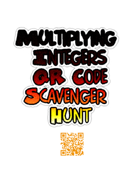 Multiplying Integers QR Code Scavenger Hunt
