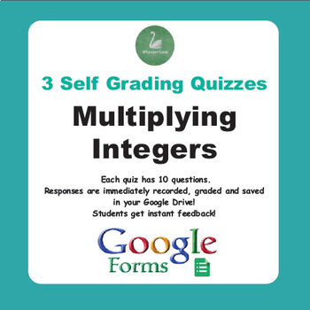 Multiplying Integers Quiz  (Google Forms)